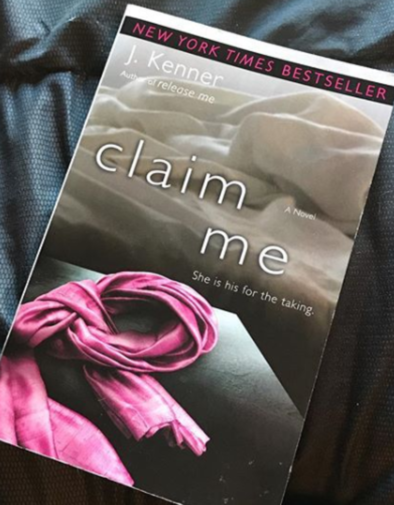 Claim Me by J Kenner - BOOK BONANZA PICKUP ONLY