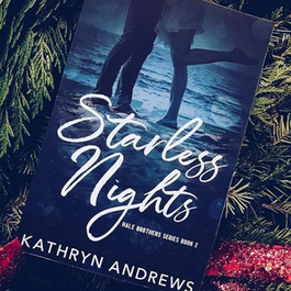 Starless Nights Book 2 by Kathryn Andrews