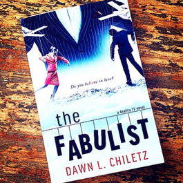 The Fabulist by Dawn Chiletz