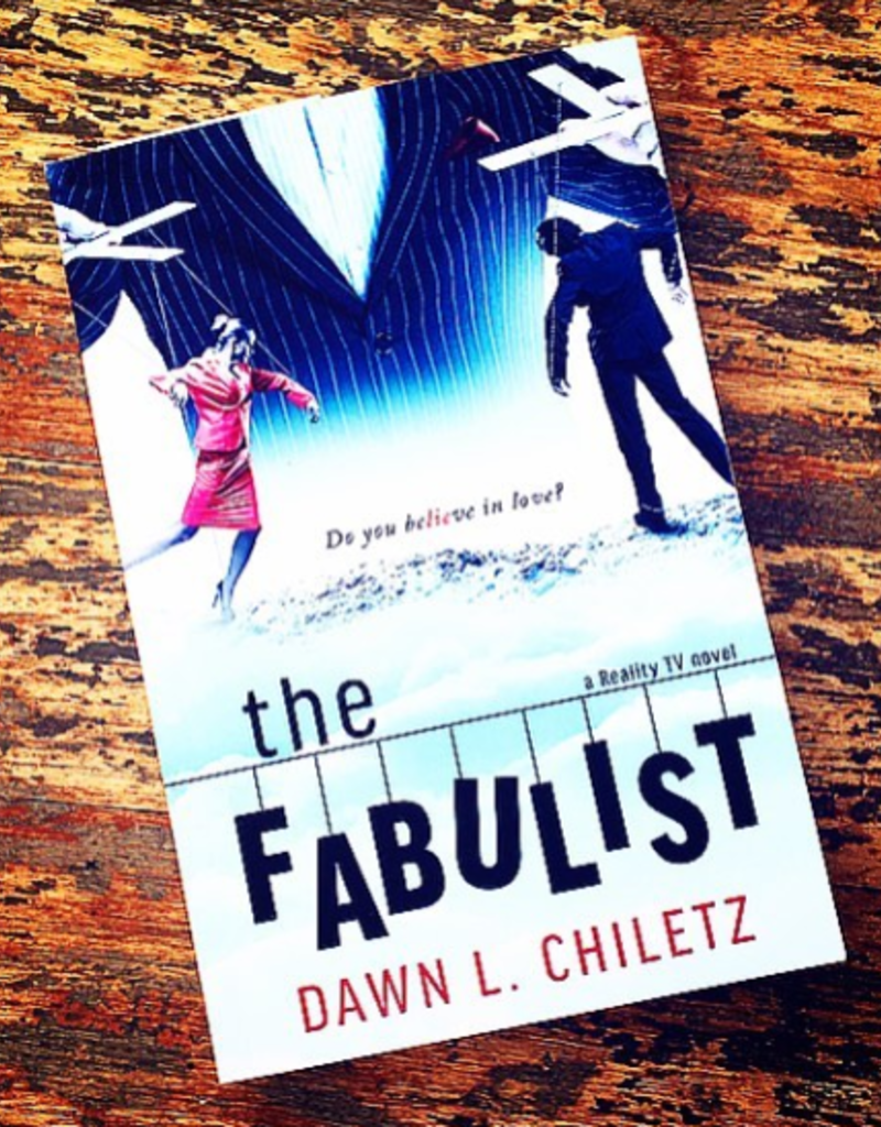 The Fabulist by Dawn Chiletz