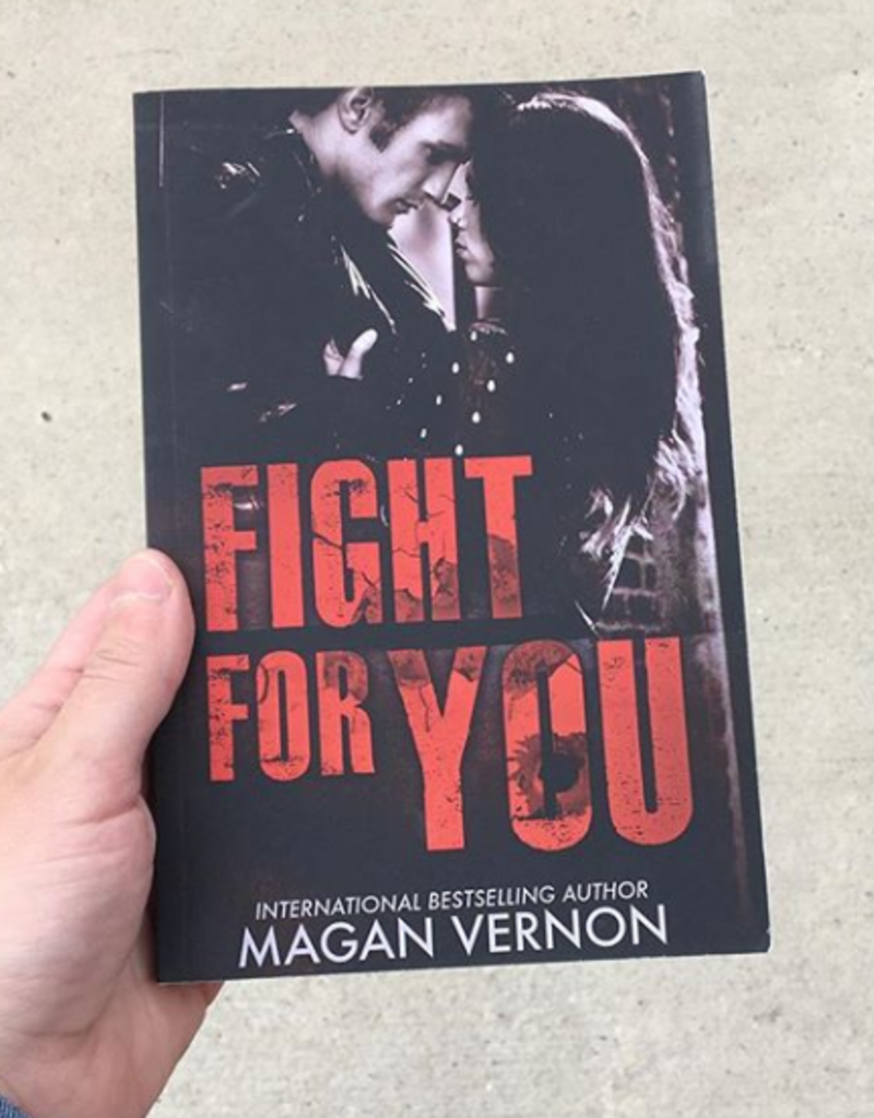 Fight For You by Magan Vernon