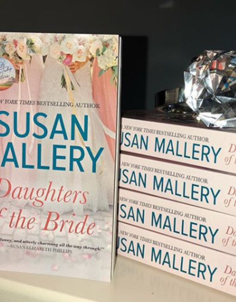 Daughters of the Bride by Susan Mallery - BOOK BONANZA PICKUP ONLY