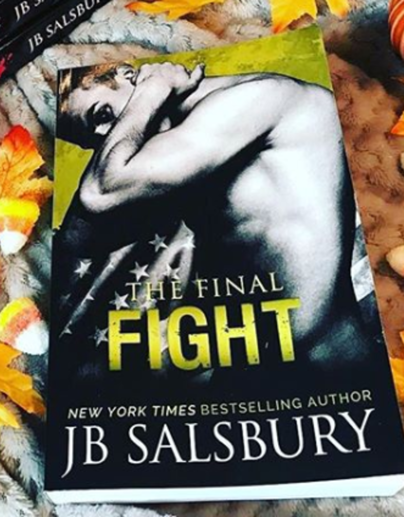 The Final Fight by JB Salsbury - BOOK BONANZA PICKUP ONLY