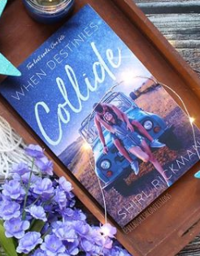When Destinies Collide by Shirl Rickman - BOOK BONANZA PICKUP ONLY