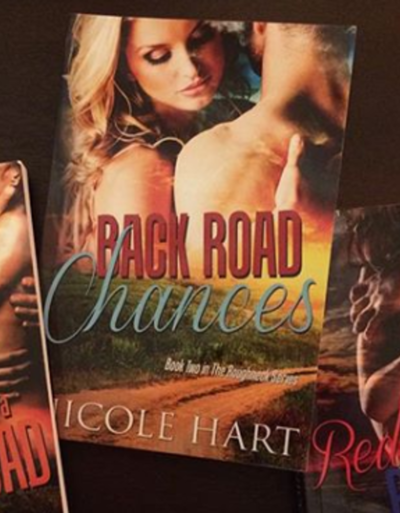 Back Road Chances, #2 by Nicole Hart - BOOK BONANZA PICKUP ONLY