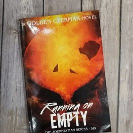 Running on Empty Book 6 by Golden Czermak