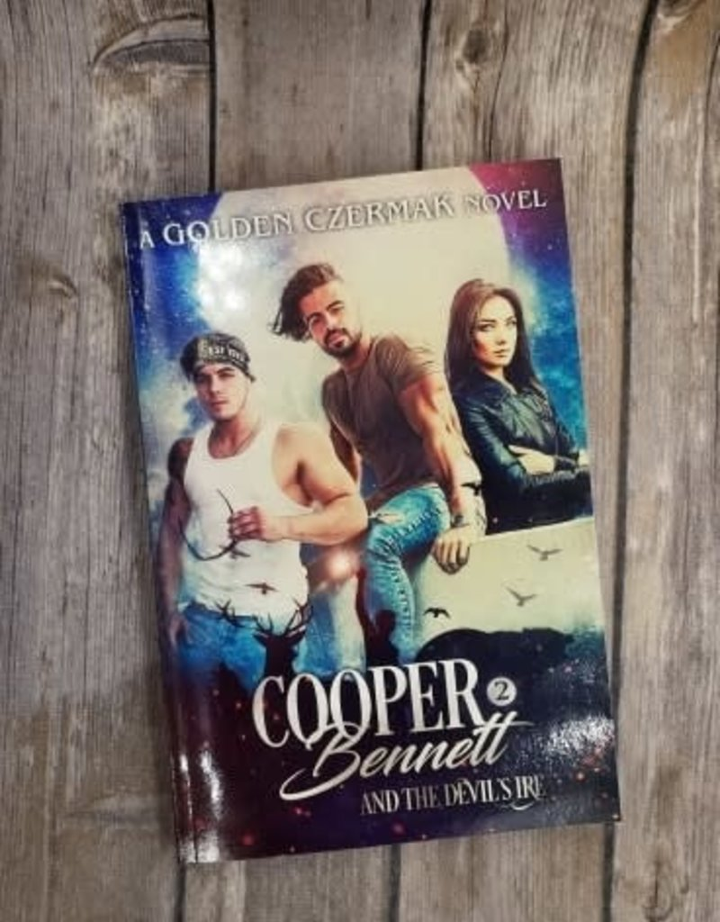 Cooper Bennett and the Devil's Ire Book 2 by Golden Czermak