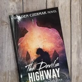 The Devil's Highway, #4 by Golden Czermak