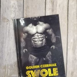 Swole Powerhouse Short Story by Golden Czermak