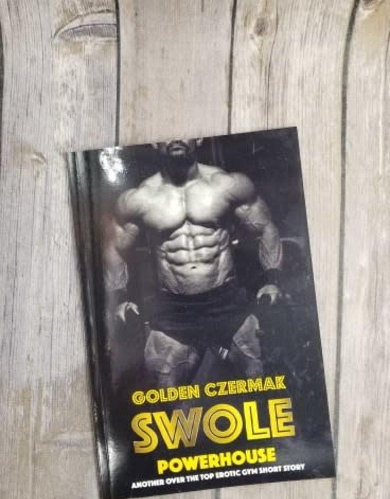 Swole Powerhouse Short Story by Golden Czermak - BOOK BONANZA PICKUP ONLY