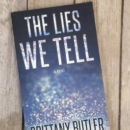 The Lies We Tell by Brittany Butler