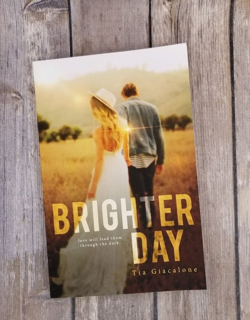 Brighter Day by Tia Giacalone