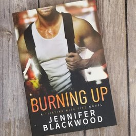 Burning Up by Jennifer Blackwood