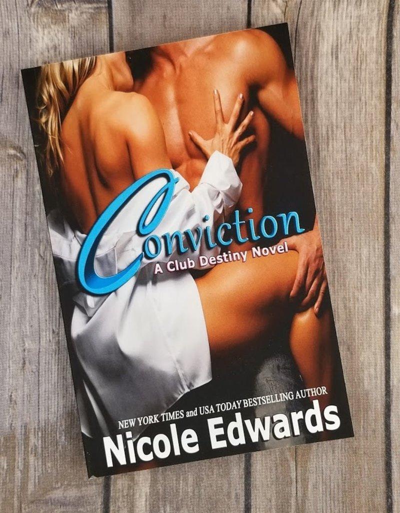 Conviction, #1 by Nicole Edwards
