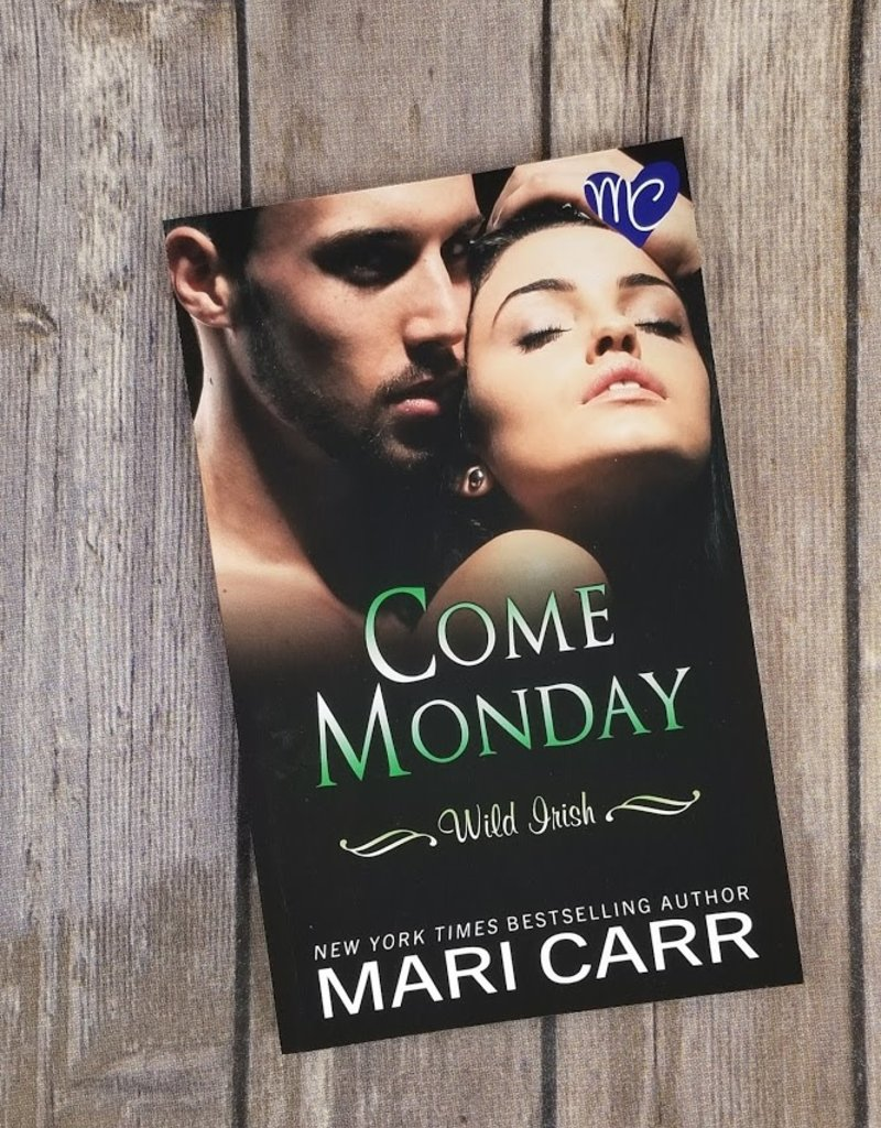 Come Monday, #1 by Mari Carr