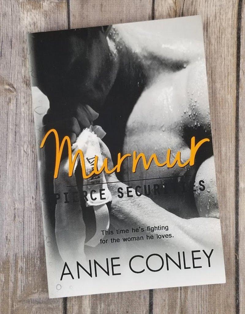 Pierce Securities: Murmur, #5 by Anne Conley