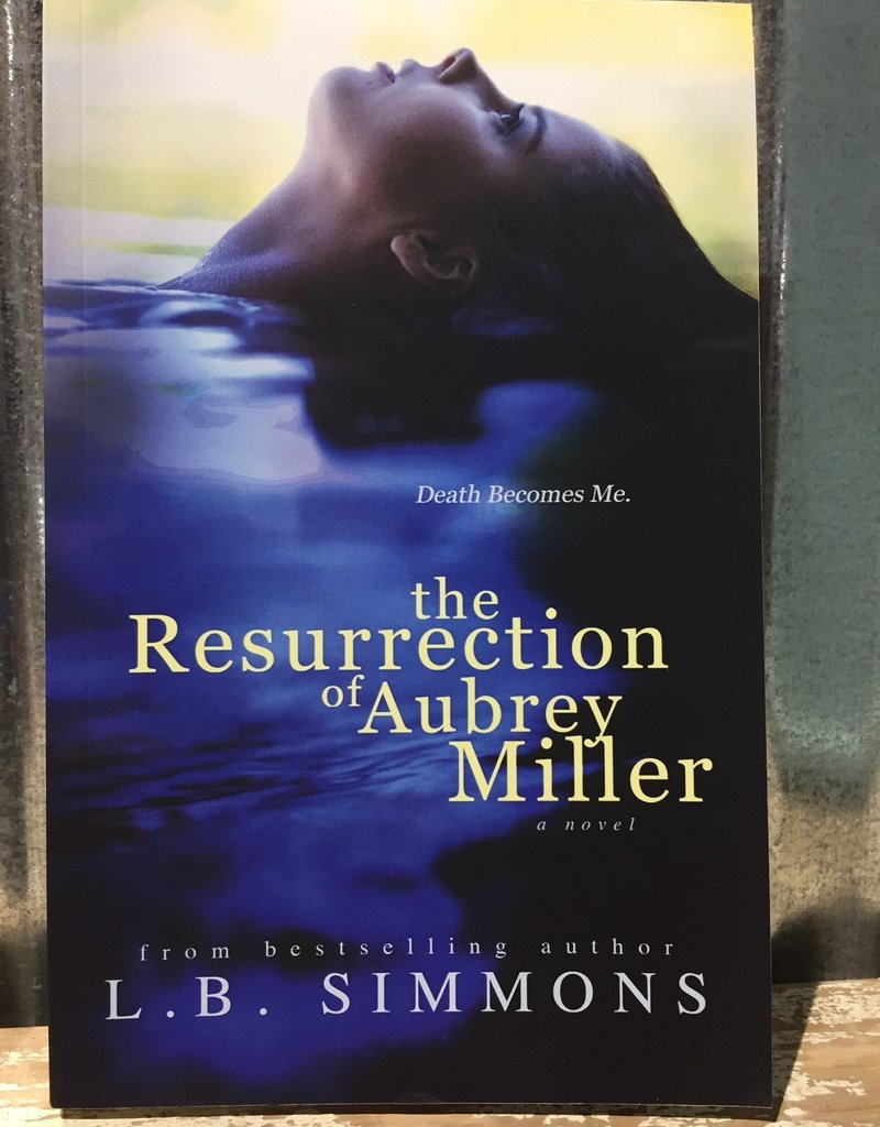 The Resurrection of Aubrey Miller by L Simmons