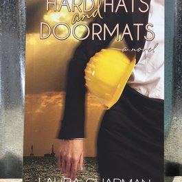 Hard Hats and Doormats by Laura Chapman