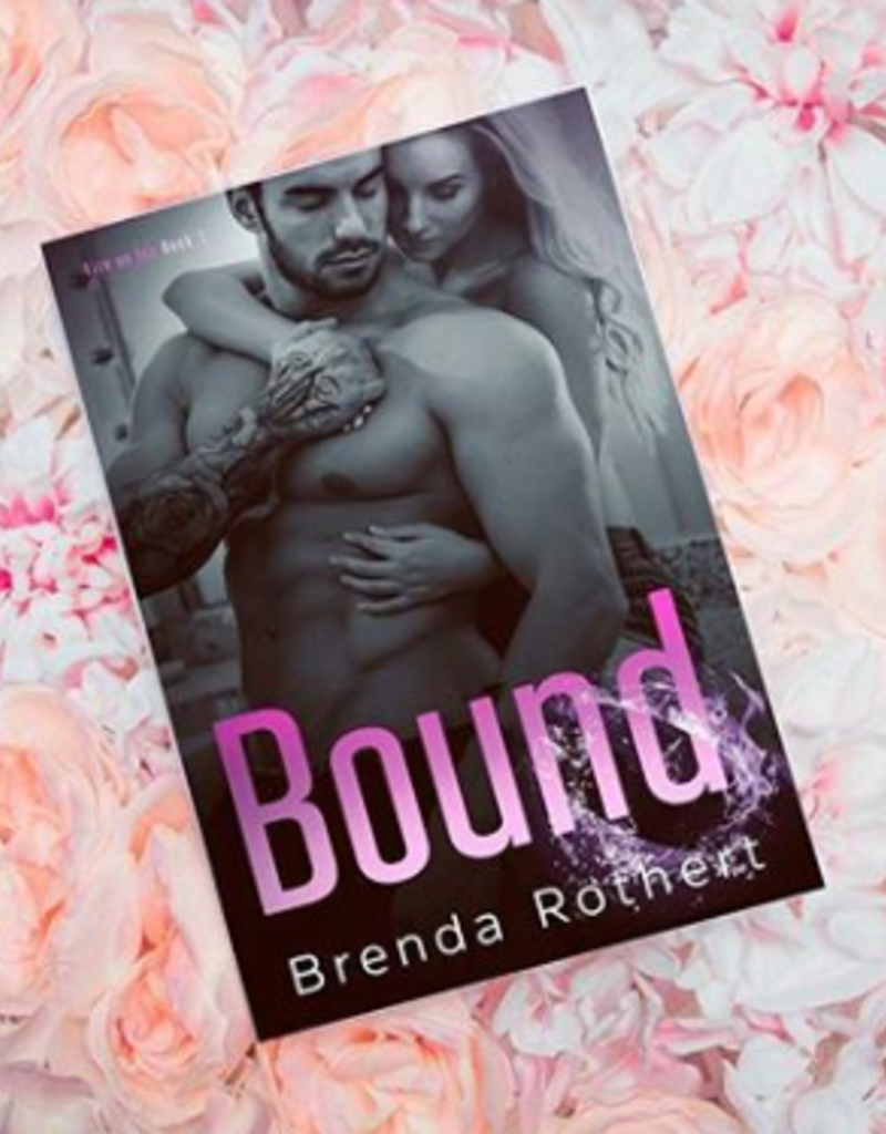 Bound by Brenda Rothert - BOOK BONANZA PICKUP ONLY
