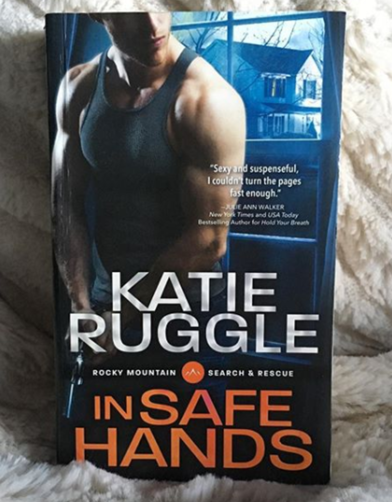 In Safe Hands by Katie Ruggle - BOOK BONANZA PICKUP ONLY
