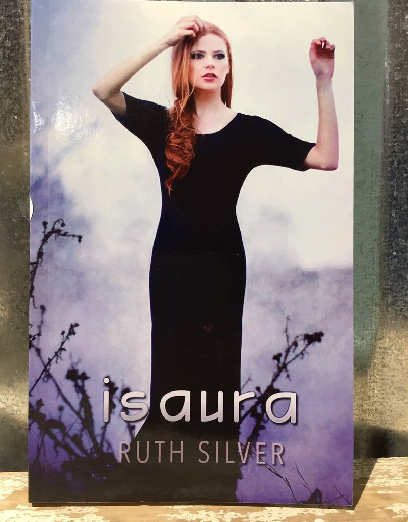 Isaura, #3 by Ruth Silver