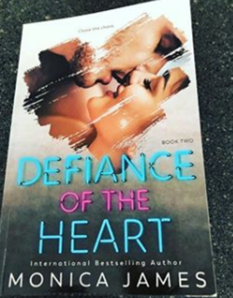 Defiance of the Heart Book 2 by Monica James - BOOK BONANZA PICKUP ONLY