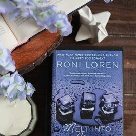 Melt Into You by Roni Loren