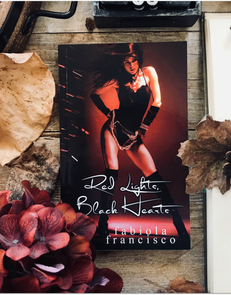 Red Lights Black Hearts by Fabiola Francisco