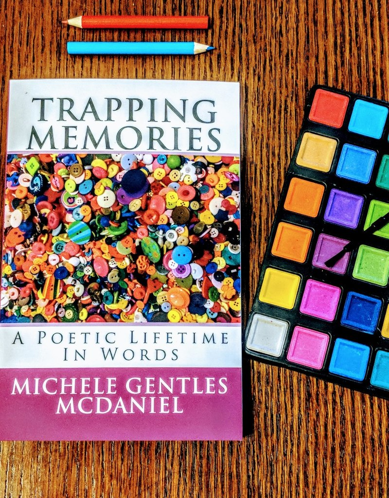 Trapping Memories by Michele Gentles McDaniel