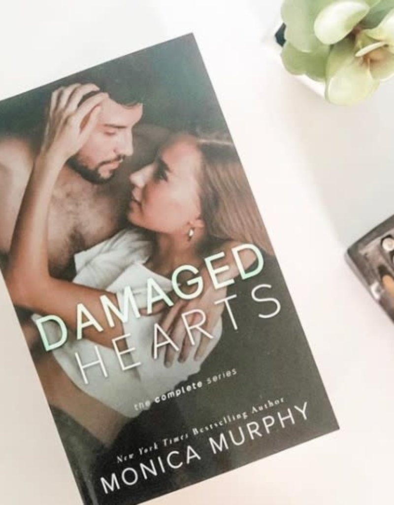 Damaged Hearts: The Complete Series by Monica Murphy