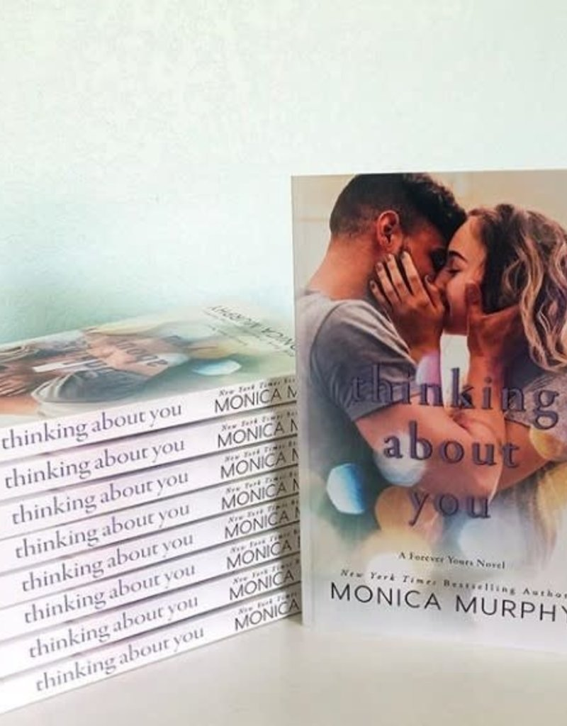 Thinking About You, #2 by Monica Murphy