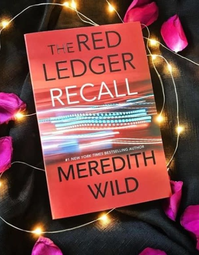 The Red Ledger: Recall, #2 by Meredith Wild