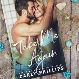 Take Me Again by Carly Phillips