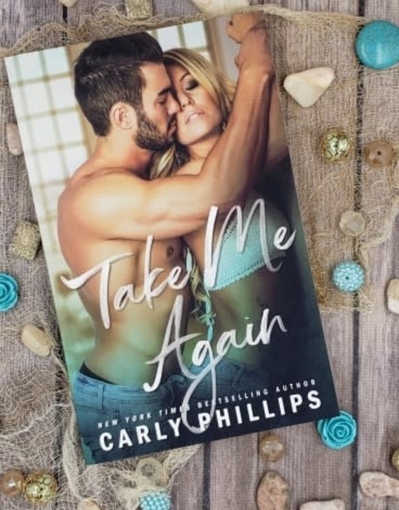 Take Me Again, #1 by Carly Phillips