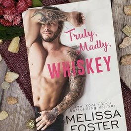 Truly, Madly, Whiskey by Melissa Foster