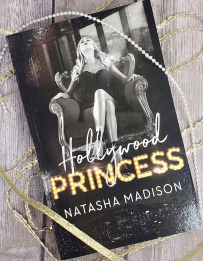 Hollywood Princess by Natasha Madison