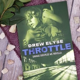 Throttle A Novella by Drew Elyse
