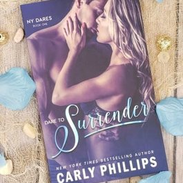 Dare to Surrender Book 1 by Carly Phillips