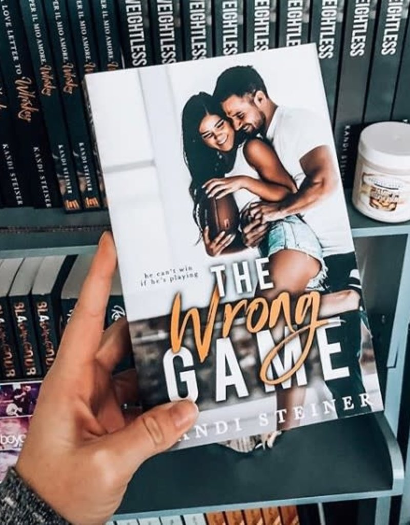 The Wrong Game by Kandi Steiner