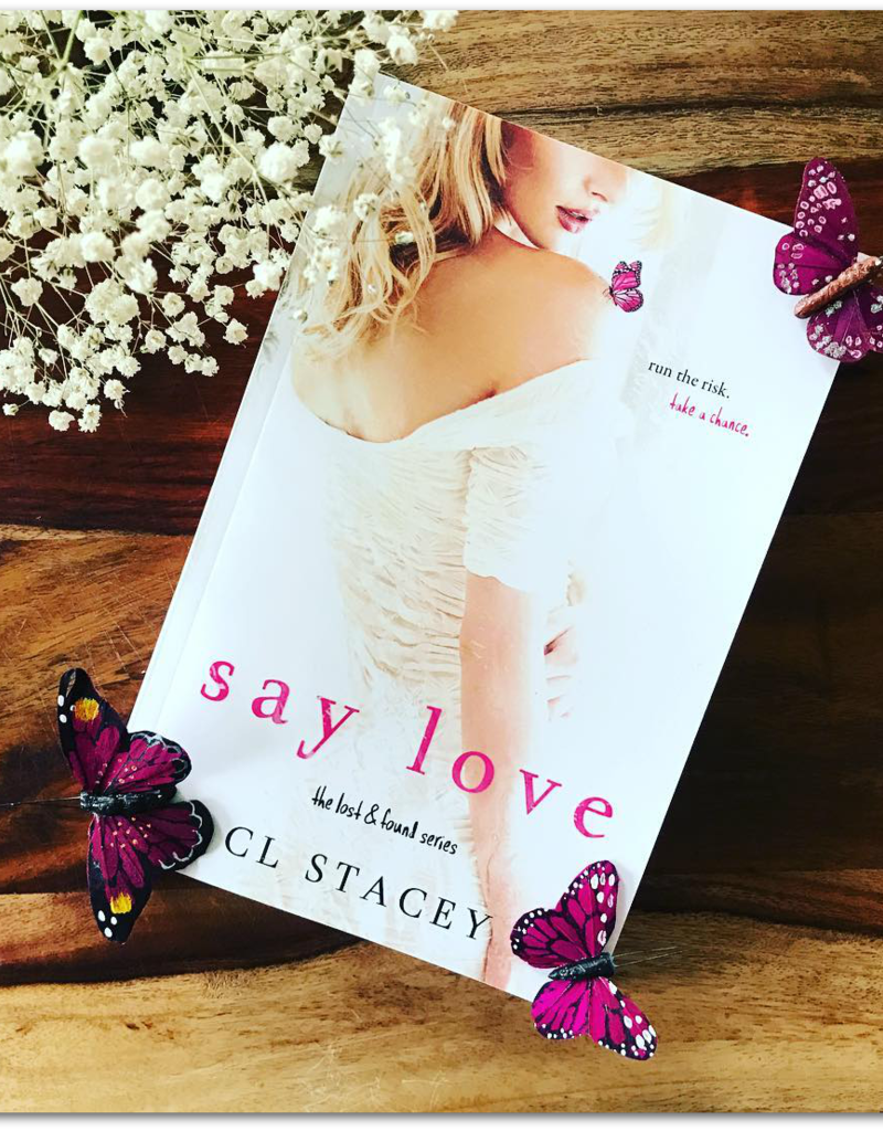 Say Love, #2 by CL Stacey