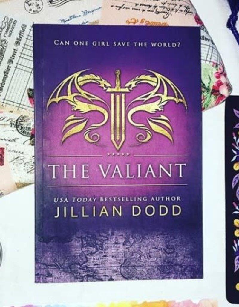 The Valiant, #4 by Jillian Dodd