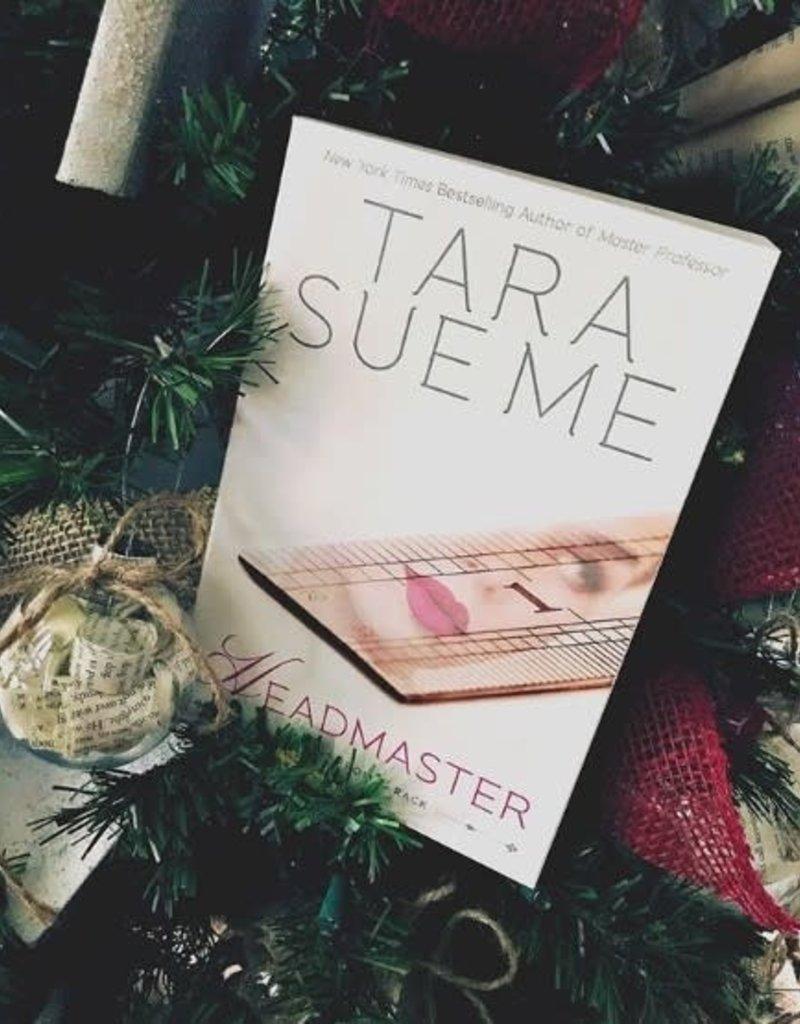 Headmaster by Tara Sue Me