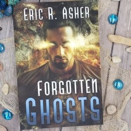 Forgotten Ghosts, Book 8 by Eric Asher