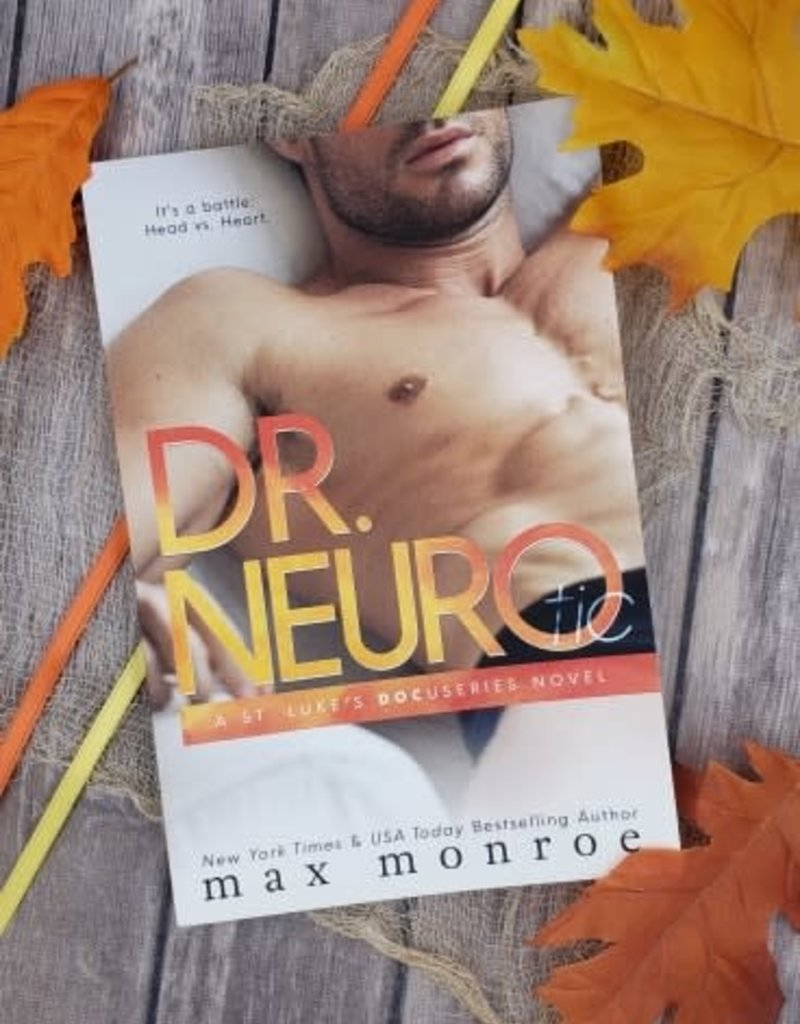 Dr. Neuro tic by Max Monroe
