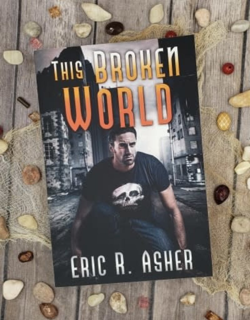 This Broken World, #4 by Eric Asher