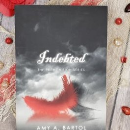 Indebted by Amy A Bartol
