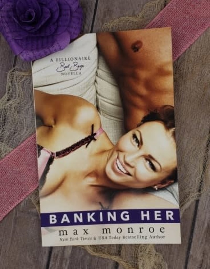 Banking Her by Max Monroe