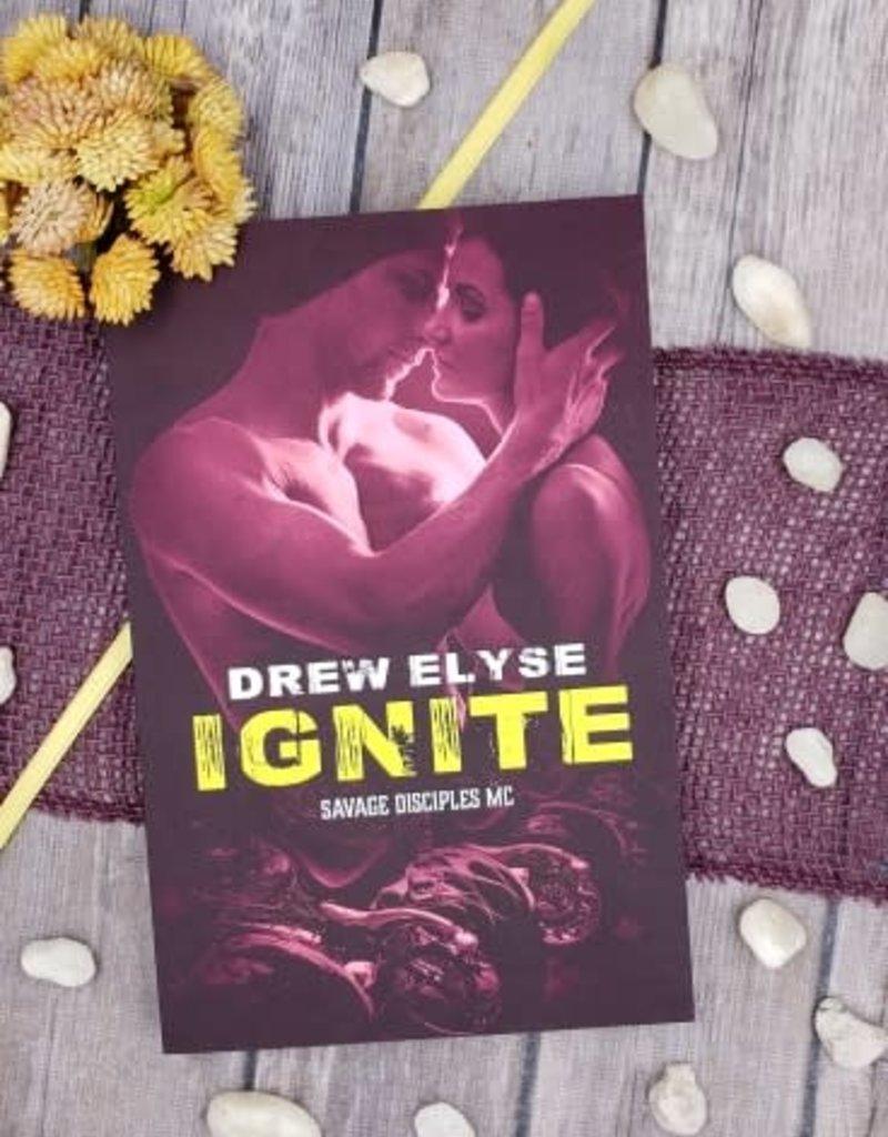 Ignite, #4 by Drew Elyse