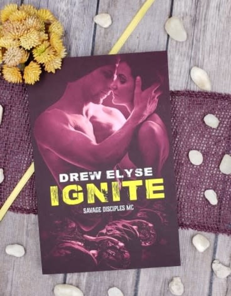 Ignite by Drew Elyse