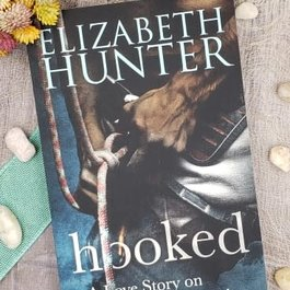 Hooked by Elizabeth Hunter
